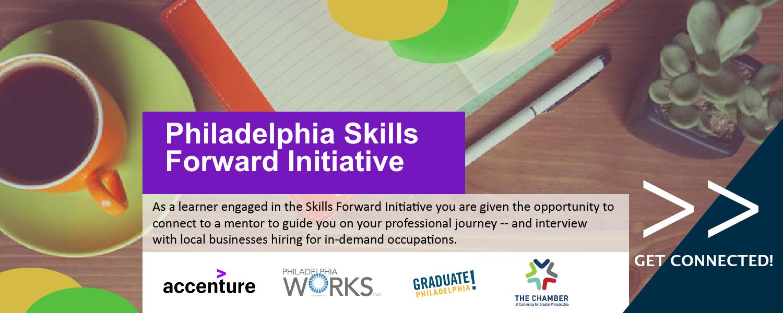 Click here for Philadelphia Skills Forward Initiative